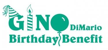 Gino DiMario Birthday Benefit